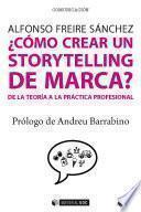 ¿Cómo crear un storytelling de marca