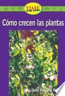 Como crecen las plantas (How Plants Grow): Emergent (Nonfiction Readers)