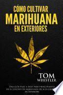 Cómo cultivar marihuana en exteriores