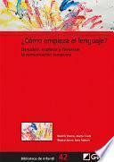 ¿Cómo empieza el lenguaje?
