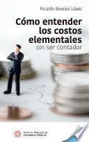 Cómo entender los costos elementales sin ser contador