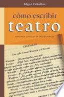 Cómo Escribir Teatro