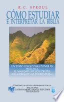Como estudiar e interpretar la Biblia