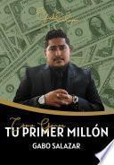Cómo ganar tu primer millón
