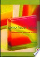 CÓMO HACER JABÓN (Color)