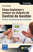 Cómo implantar y evaluar un sistema de control de gestión