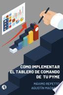 Cómo implementar el Tablero de Comando de tu PYME