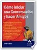 COMO INICIAR UNA CONVERSACION Y HACER AMIGOS
