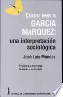 Cómo leer a García Márquez