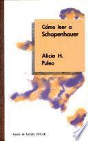 Cómo leer a Schopenhauer