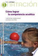 Cómo lograr la competencia acuática