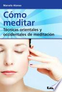 Cómo meditar / How to Meditate