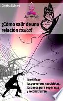 Cómo salir de una relación tóxica