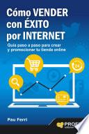 Cómo vender con éxito por Internet