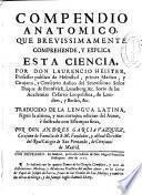 Compendio Anatómico, que brevissimamente comprehende, y explica esta ciencia