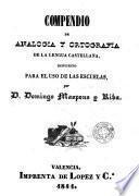 Compendio de analogia y ortografia de la lengua castellana
