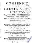 Compendio de contratos publicos, autos de particiones, executivos y de residencias