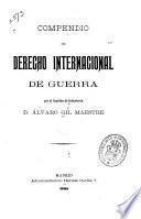 Compendio de derecho internacional de guerra