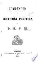 Compendio de Economía Política. Por D. E. C. M.