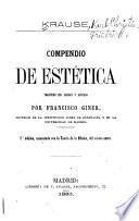 Compendio de estética; traducido del alemán y anotado por Francisco Giner