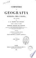 Compendio de geografia, matematica, fisica y politica obra postuma de Mateo Paz Soldan