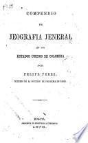Compendio de jeografía jeneral de los Estados de Colombia