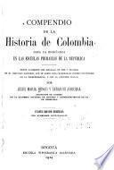Compendio de la historia de Colombia para la enseñanza en las escuelas primarias
