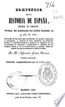 Compendio de la historia de España, desde su origen hasta el reinado de doña Isabel II y año de 1843