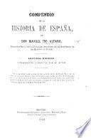 Compendio de la Historia de España ... Segunda edicion, etc
