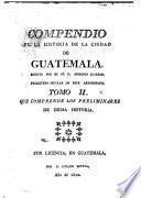 Compendio de la historia de la ciudad de Guatemala