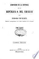 Compendio de la historia de la República O. del Uruguay