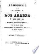 Compendio de la historia de los arabes y berebéres dividida en cuatro epocas