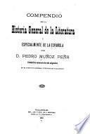 Compendio de la historia general de la literatura y especialmente de la española