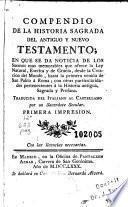 Compendio de la historia sagrada del Antiguo y Nuevo Testamento