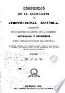 Compendio de la legislación y jurisprudencia española