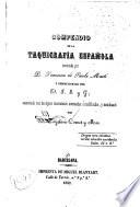 Compendio de la taquigrafía española inventada por Francisco de Paula Martí ...
