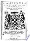Compendio de la vida y hazañas del Cardenal Fray Francisco Ximenez de Cisneros y del Oficio y Missa Muzarabe
