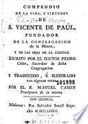 Compendio de la vida y virtudes de S. Vicente de Paúl, fundador de la Congregacion de la Mision y de las Hijas de Caridad