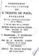 Compendio de la vida y virtudes de san Vicente de Paul, fundador de la Cong. de la Misión