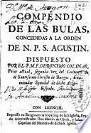 Compendio de las bulas concedidas a la orden de N.P.S. Agustin