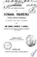 Compendio de las generalidades de patología terapéutica y policía sanitaria veterinarias con nociones sobre carnes y mataderos