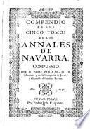 Compendio de los cinco tomos de los Annales de Navarra