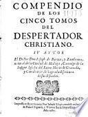 Compendio de los cinco tomos del despertador christiano