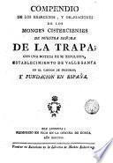 Compendio de los ejercicios y obligaciones de las Monjas Cistercenses de N. S. de la Trapa