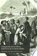 Compendio de los libros historicos de La Santa Biblia
