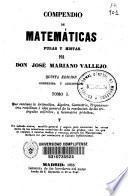 Compendio de Matemáticas puras y mistas [sic]