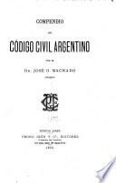 Compendio del Código civil argentino