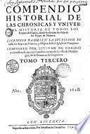 Compendio historial de las chronicas y universal historia de todos los reynos de Espan̂a... tomo tercero... tomo quarto