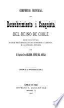 Compendio historial del descubrimiento i conquista del reino de Chile, seguido de dos discursos