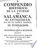 Compendio historico de la Ciudad de Salamanca, su antiguedad